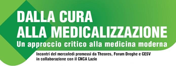 Dalla cura alla medicalizzazione
