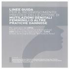 Linee Guida per il riconoscimento precoce delle vittime di mutilazioni genitali femminili o altre pratiche dannose